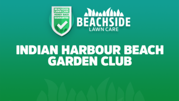 beachside lawn care indian harbour beach garden club